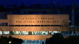 Biblioteca Provinciale la Magna Capitana  - >Foggia
